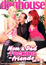 Mom And Dad Are Fucking My Friends Vol 05 DVD Cover