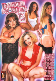 Transsexual Prostitutes #13 DVD Cover