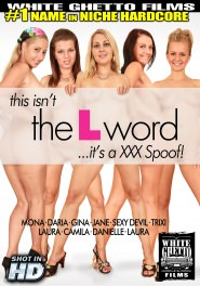 This Isn't The L Word - It's A XXX Spoof! DVD Cover