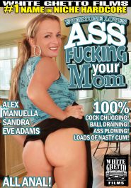 Everyone Loves Ass Fucking Your Mom DVD