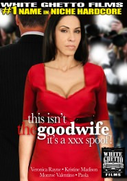 This Isn't The Goodwife - It's A XXX Spoof!