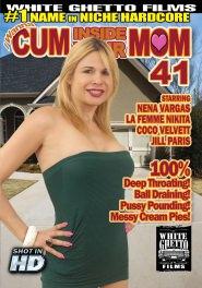 I Wanna Cum Inside Your Mom #41 DVD