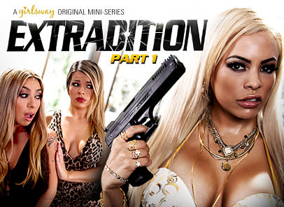 GirlsWay – Extradition Part One – Adriana Sephora, Luna Star & Kat Dior