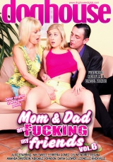 Mom And Dad Are Fucking My Friends Vol 06 DVD Cover