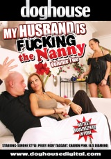 My Husband Is Fucking The Nanny Vol 02
